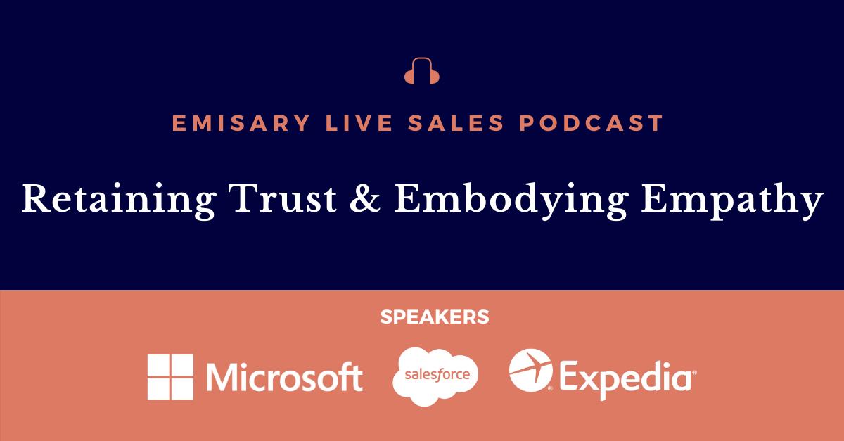 retaining trust and embodying empathy podcast