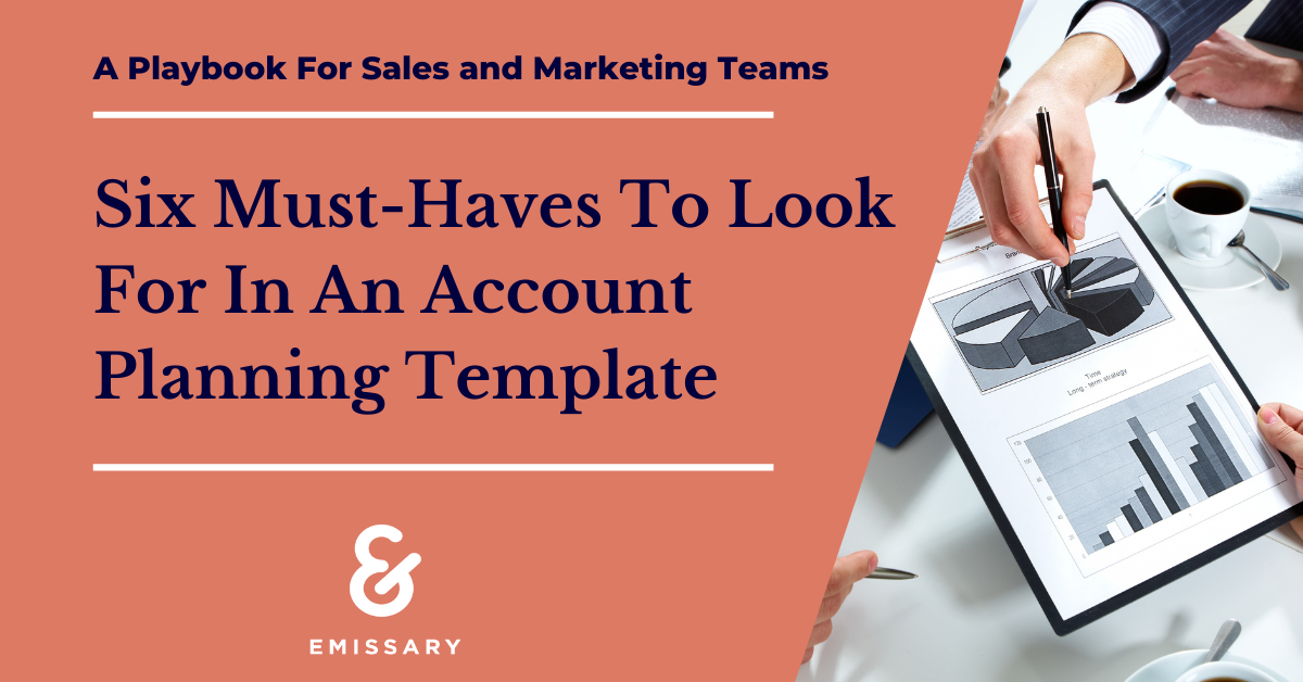 Six Must-Haves to Look For in an Account Planning Template