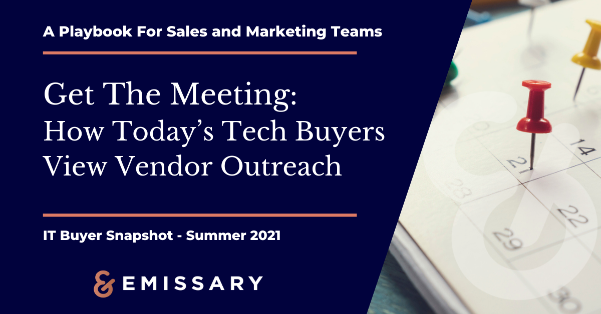 Get The Meeting: How Buyers View IT Vendor Outreach